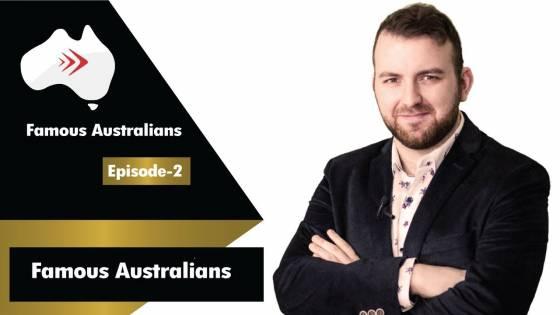 Famous Australians Ep 2