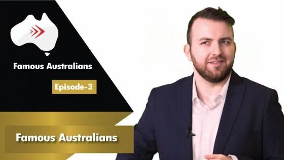 Famous Australians Ep 3